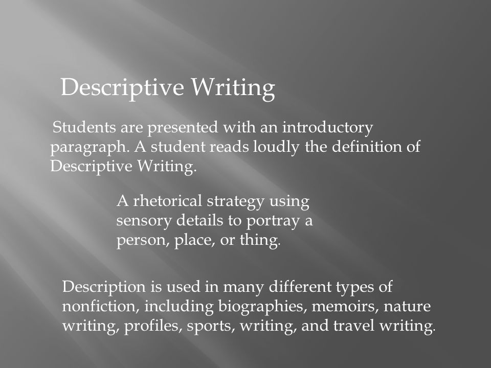 descriptive writing about a lake Writing a descriptive essay is quite similar to painting a picture - though not with colors and shapes, but with words and sentences a descriptive essay is a type of essay which aims at helping you illustrate something to your reader in a way that they can see, feel, or hear what you are talking about.