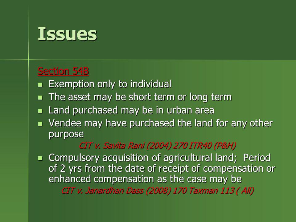 Issues Section 54B Exemption only to individual