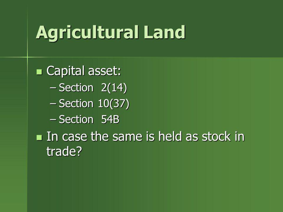 Agricultural Land Capital asset:
