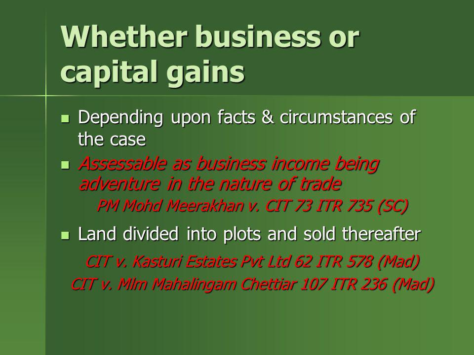 Whether business or capital gains