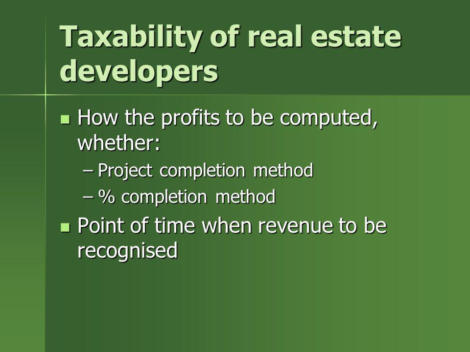 Taxability of real estate developers