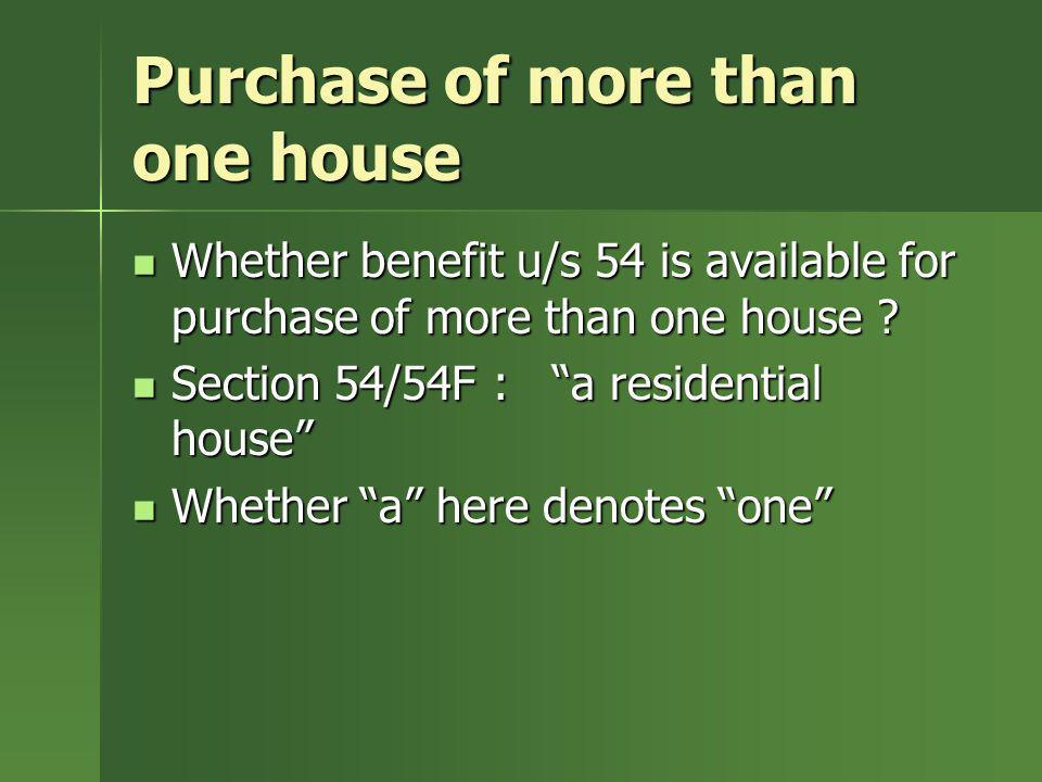 Purchase of more than one house