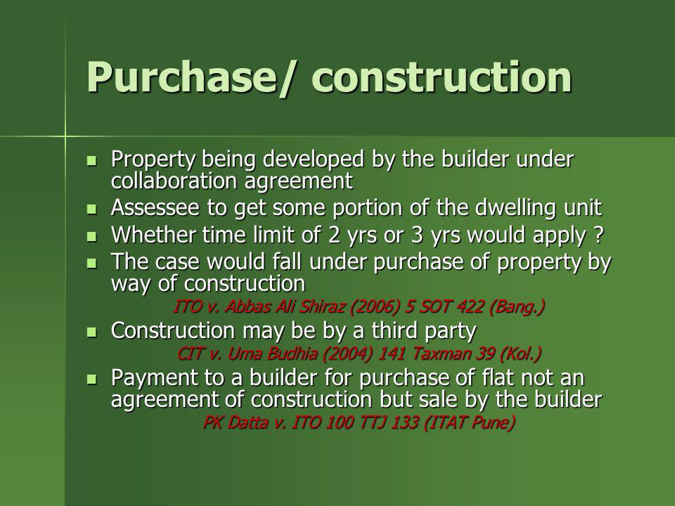 Purchase/ construction