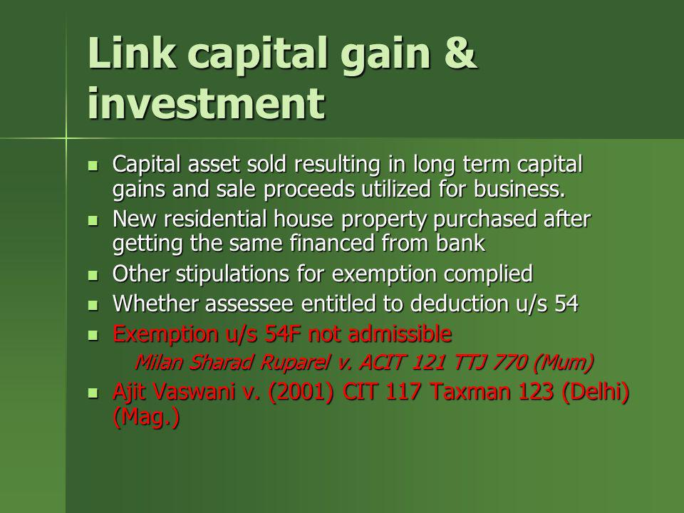 Link capital gain & investment