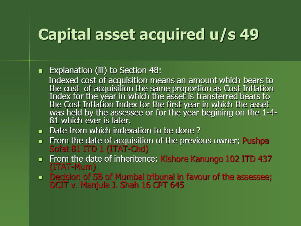 Capital asset acquired u/s 49