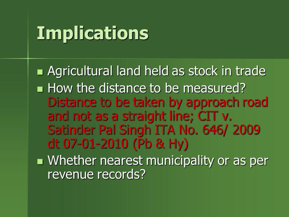 Implications Agricultural land held as stock in trade