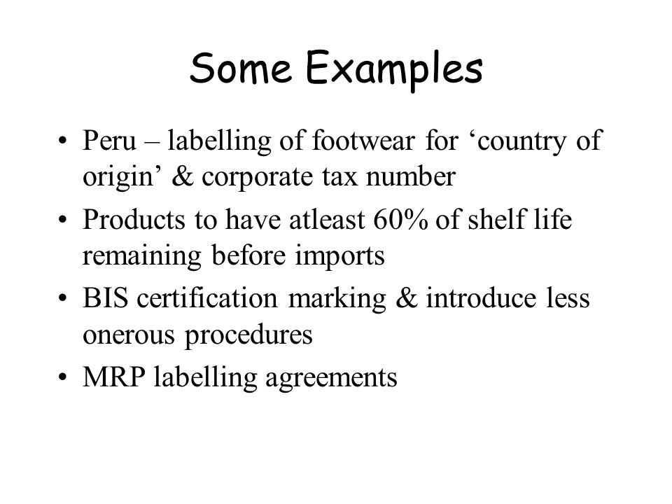 Some Examples Peru – labelling of footwear for 'country of origin' & corporate tax number.