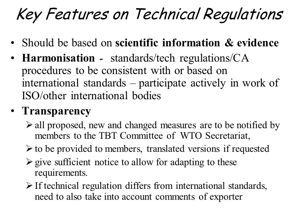Key Features on Technical Regulations