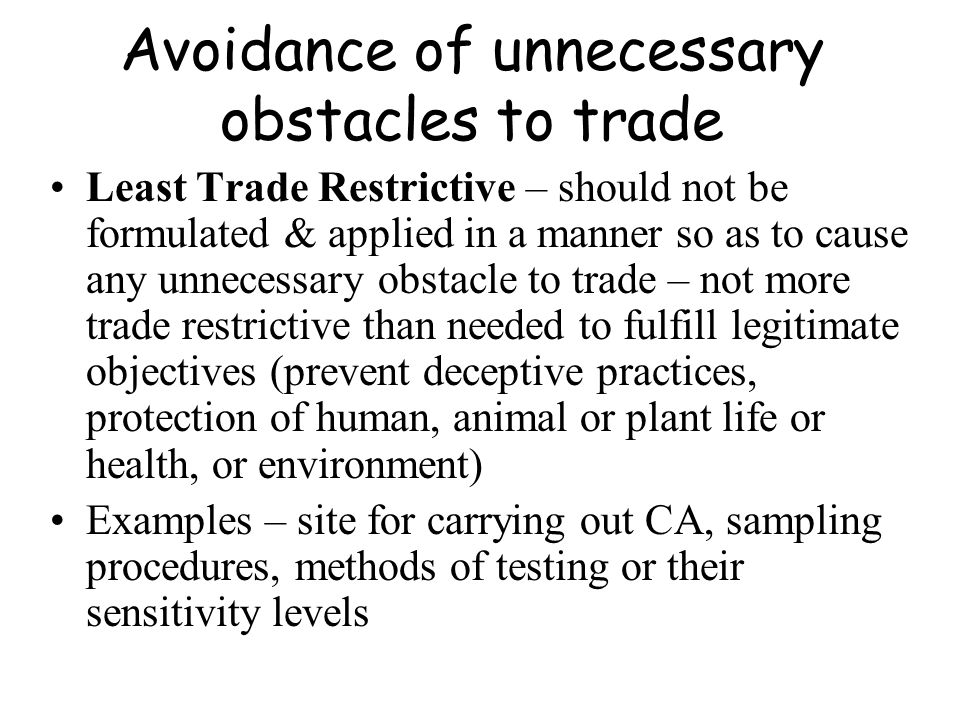 Avoidance of unnecessary obstacles to trade