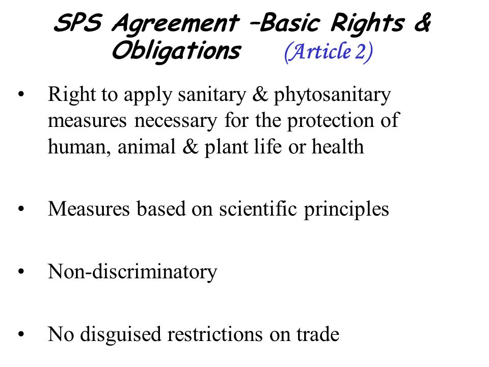 SPS Agreement –Basic Rights & Obligations (Article 2)