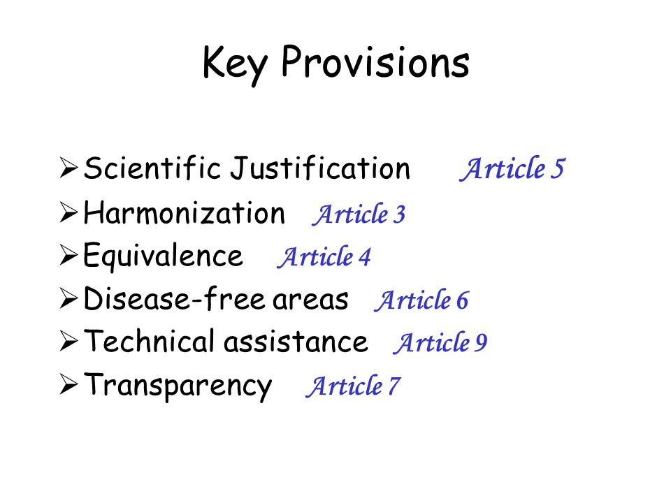 Key Provisions Scientific Justification Article 5