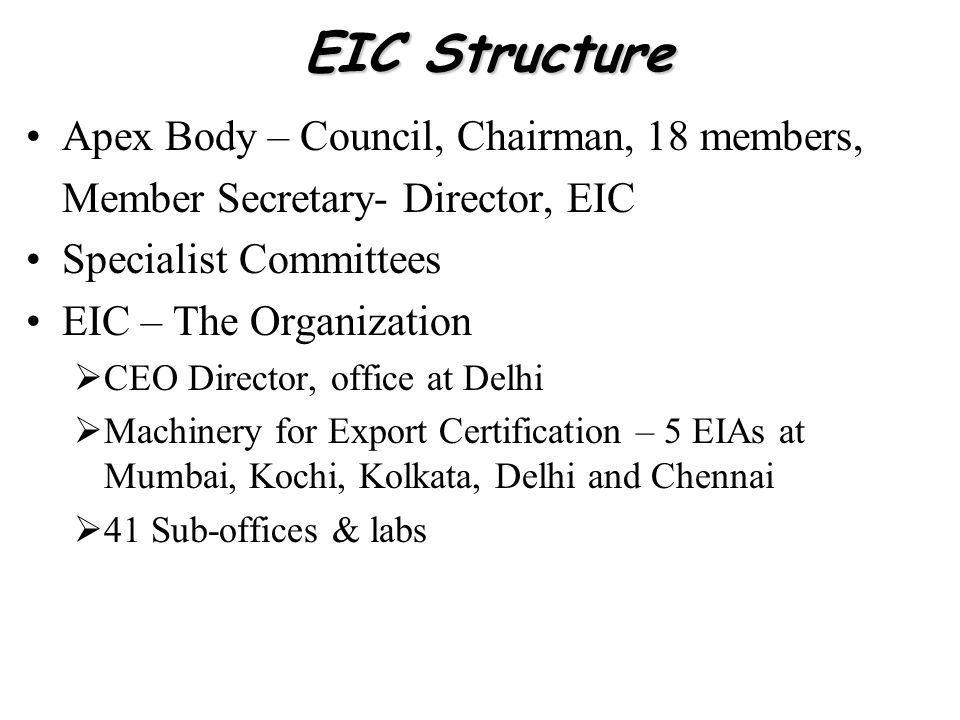 EIC Structure Apex Body – Council, Chairman, 18 members,