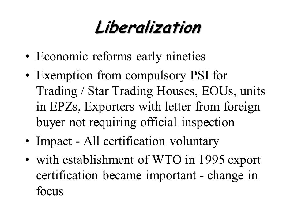 Liberalization Economic reforms early nineties