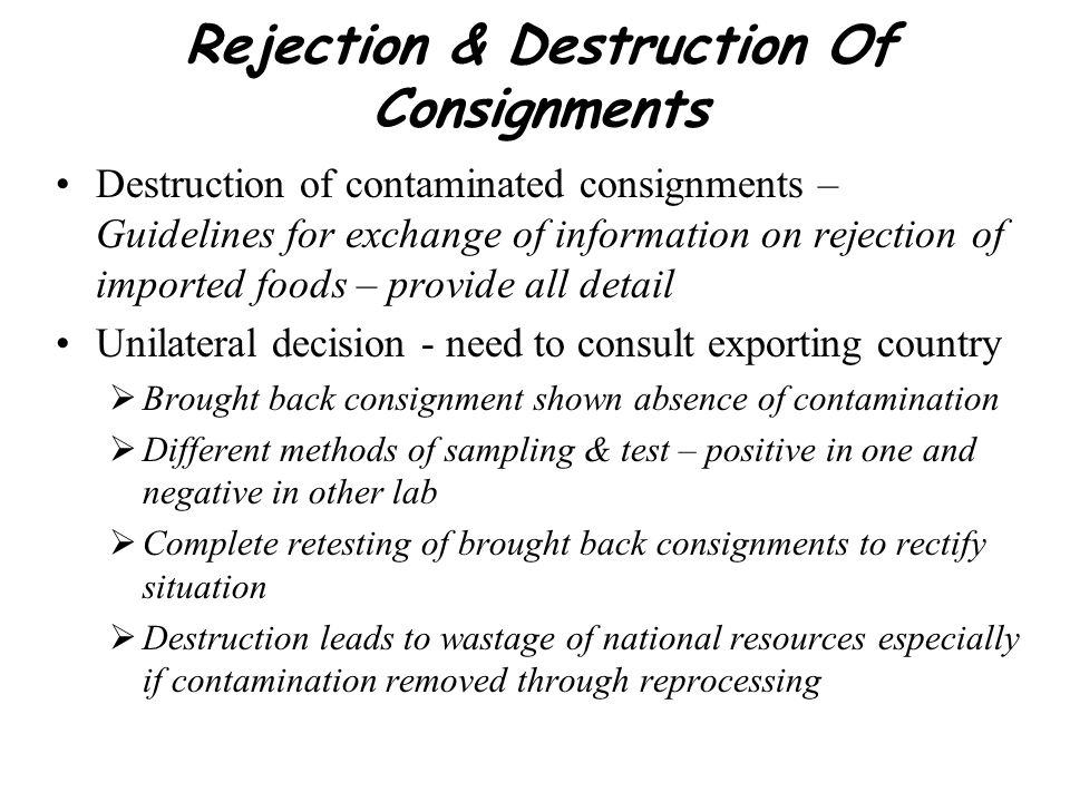 Rejection & Destruction Of Consignments