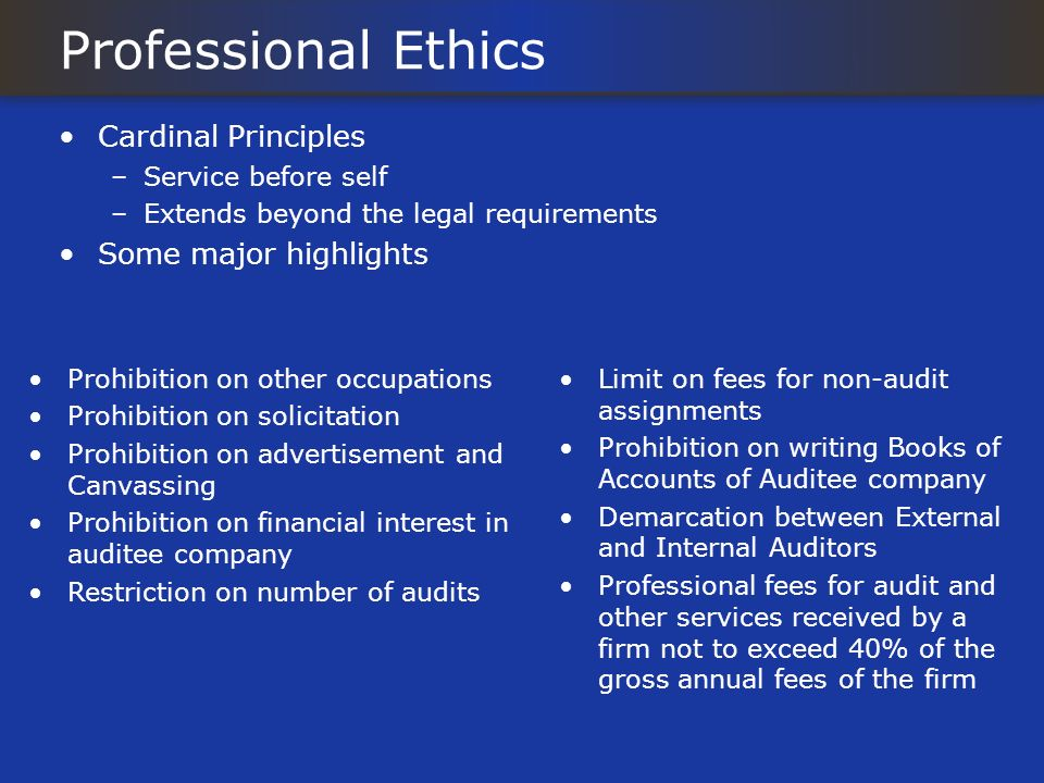 Professional Ethics Cardinal Principles Some major highlights