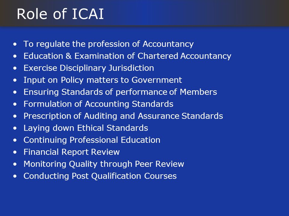 Role of ICAI To regulate the profession of Accountancy