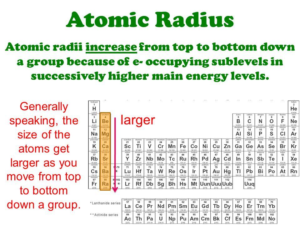 Chemical periodicity ws periodic properties ppt video online 10 atomic radius atomic radii increase from top to bottom urtaz Choice Image