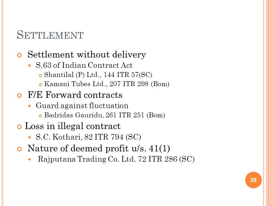 Settlement Settlement without delivery F/E Forward contracts