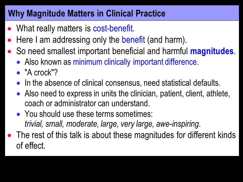 Why Magnitude Matters in Clinical Practice