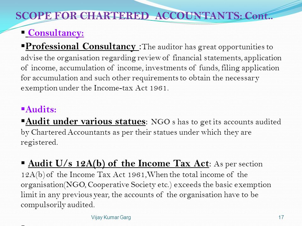 SCOPE FOR CHARTERED ACCOUNTANTS: Cont..