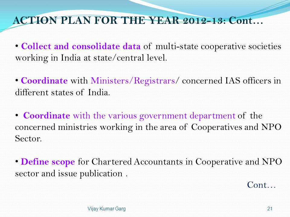 ACTION PLAN FOR THE YEAR 2012-13: Cont…