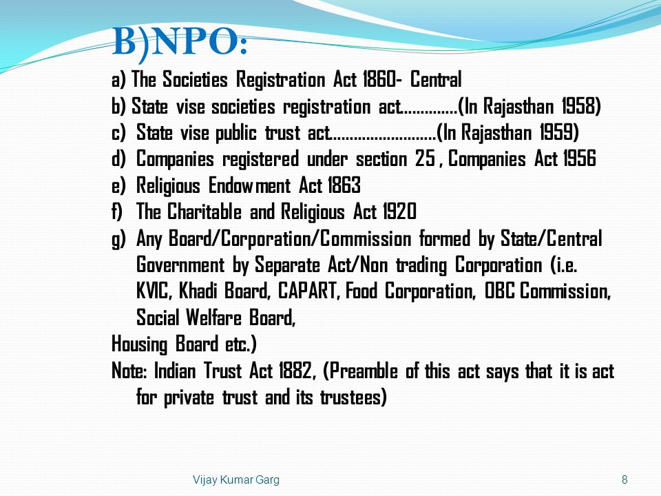 B)NPO: a) The Societies Registration Act 1860- Central