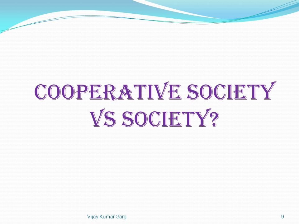 COOPERATIVE SOCIETY Vs SOCIETY