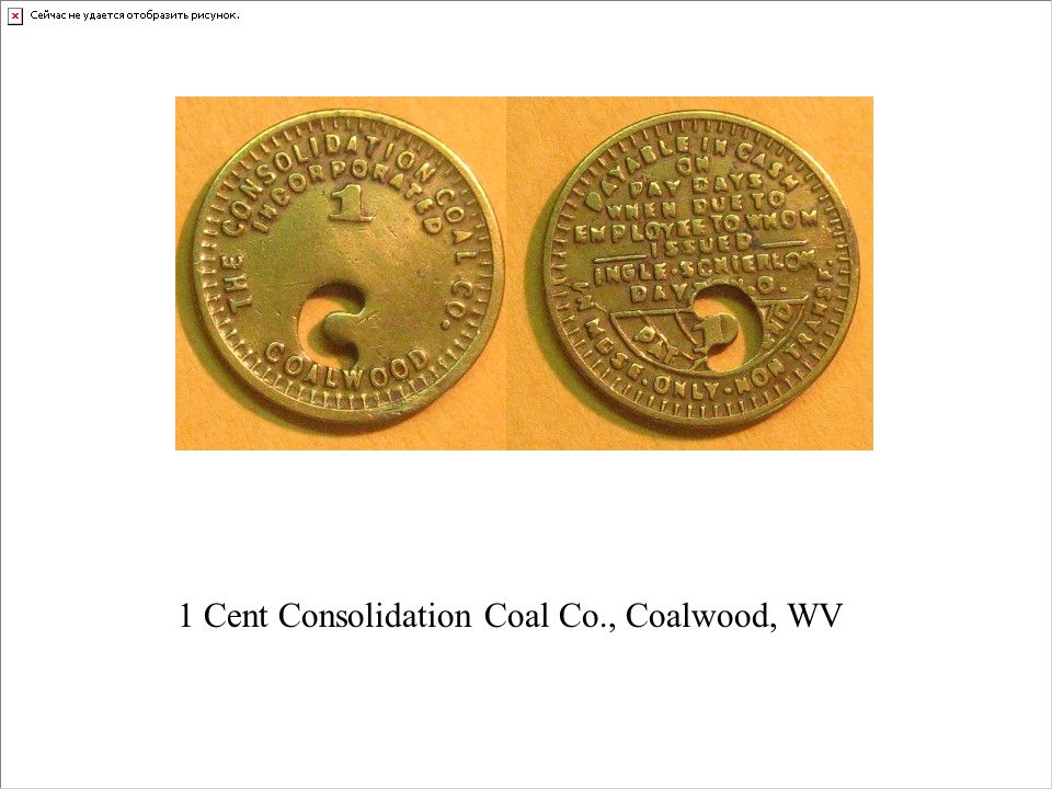 1 Cent Consolidation Coal Co., Coalwood, WV