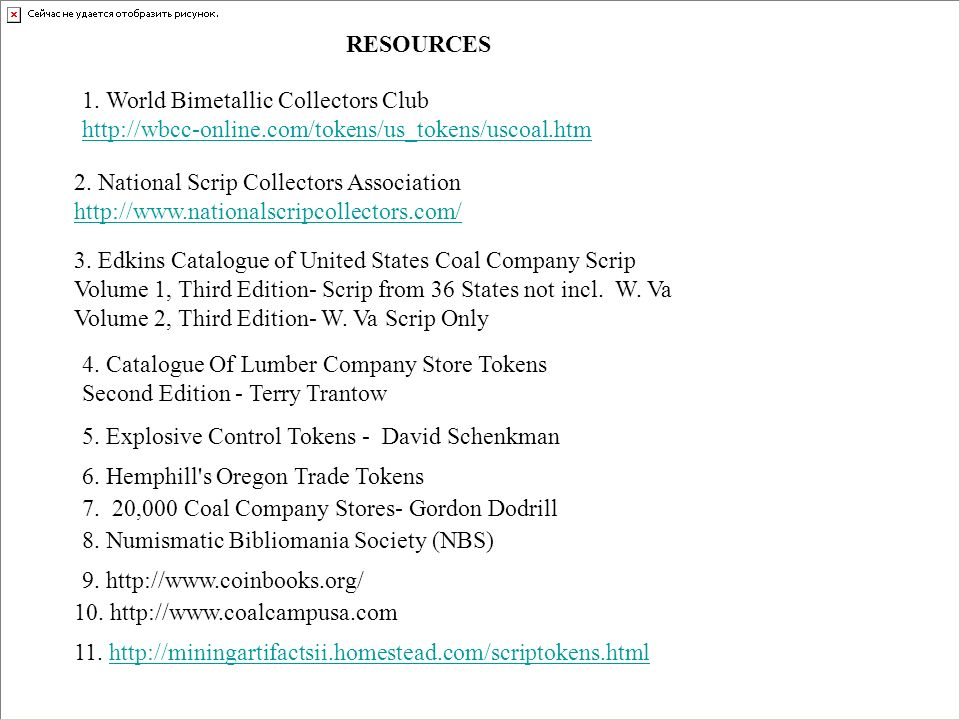 RESOURCES 1. World Bimetallic Collectors Club. http://wbcc-online.com/tokens/us_tokens/uscoal.htm.