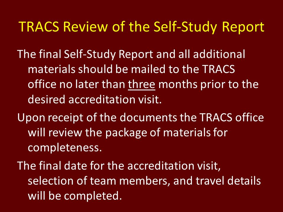 TRACS Review of the Self-Study Report