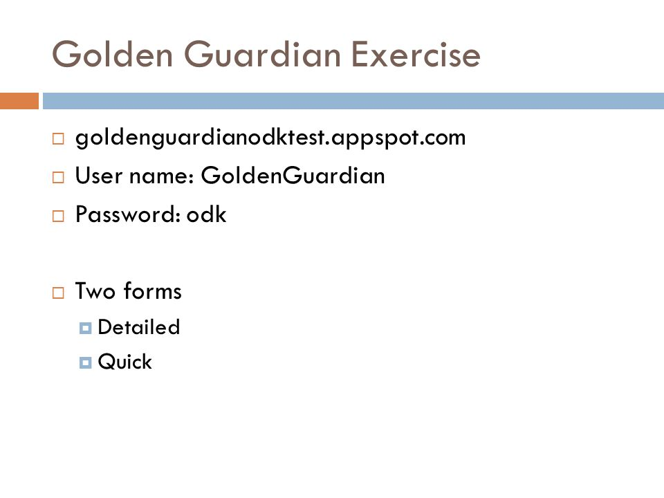 Odk collect jonathon tai eeri ppt download golden guardian exercise gumiabroncs Choice Image