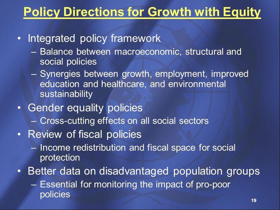 Policy Directions for Growth with Equity