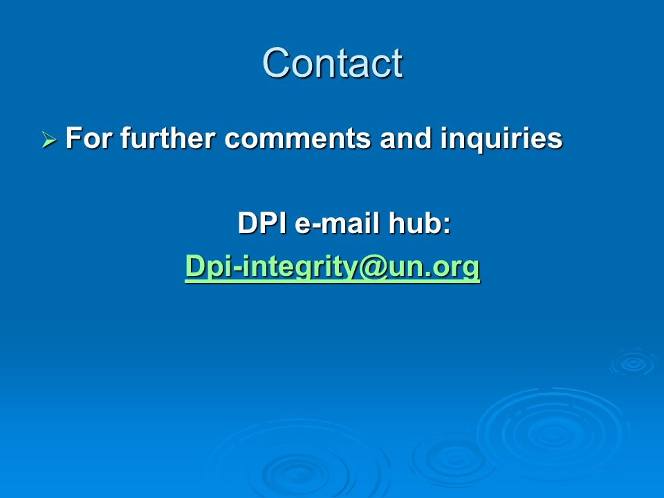 Contact For further comments and inquiries DPI e-mail hub: