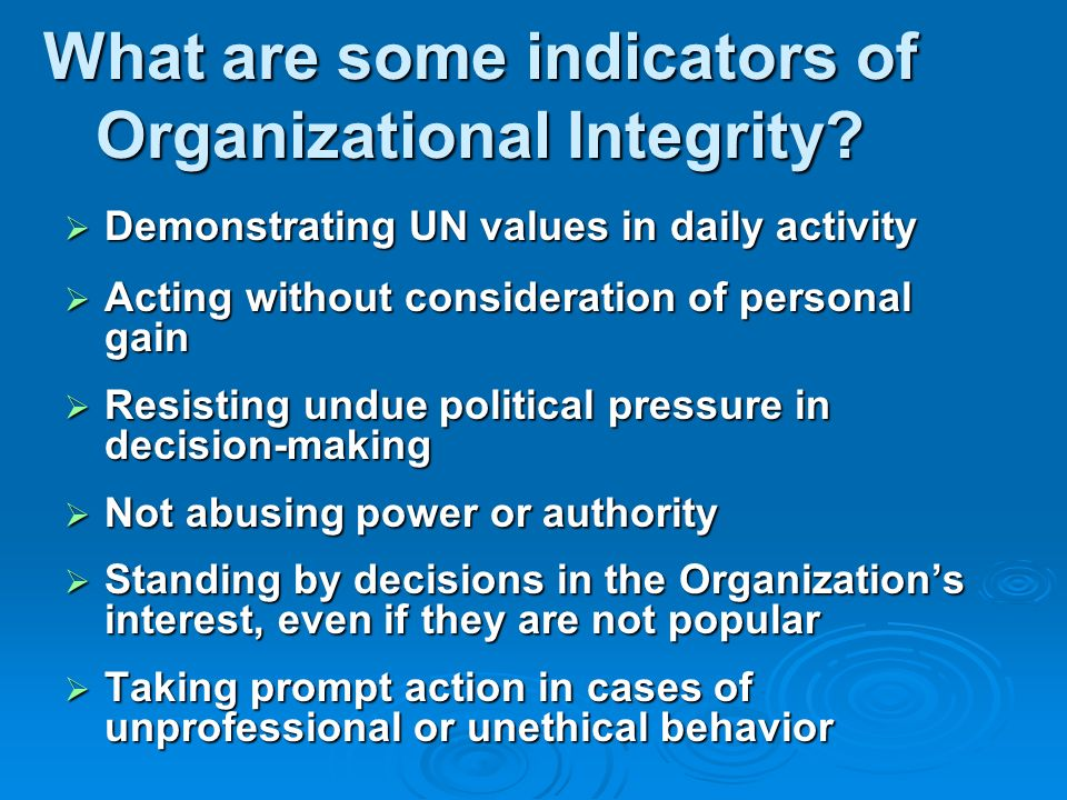 What are some indicators of Organizational Integrity