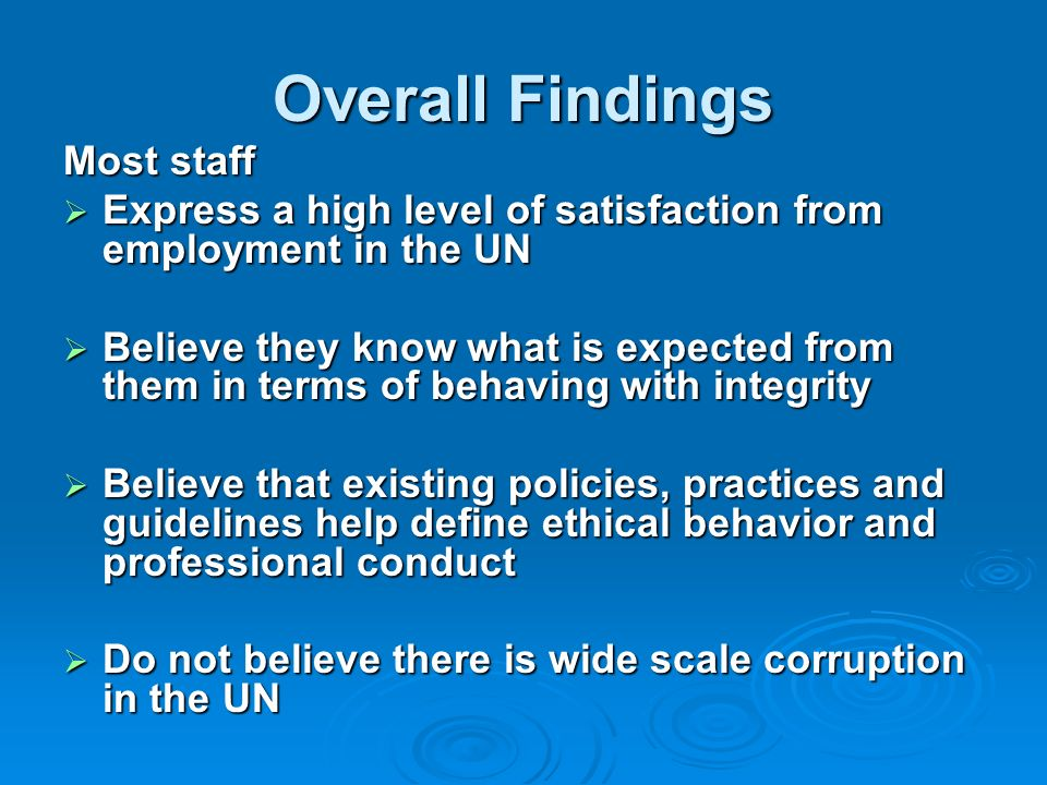 Overall Findings Most staff