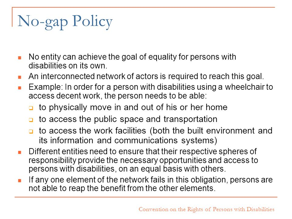 No-gap Policy to physically move in and out of his or her home