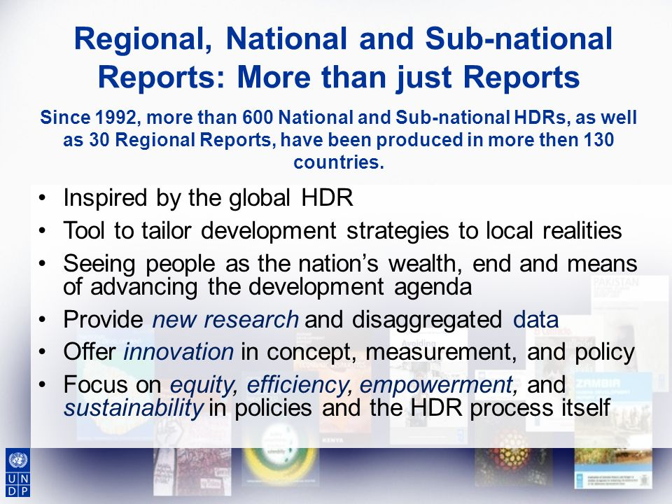 Regional, National and Sub-national Reports: More than just Reports
