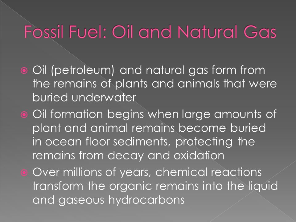Fossil Fuel: Oil and Natural Gas