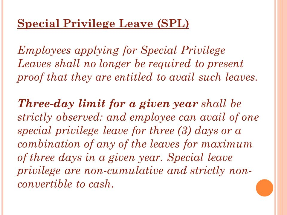 Special Privilege Leave (SPL)