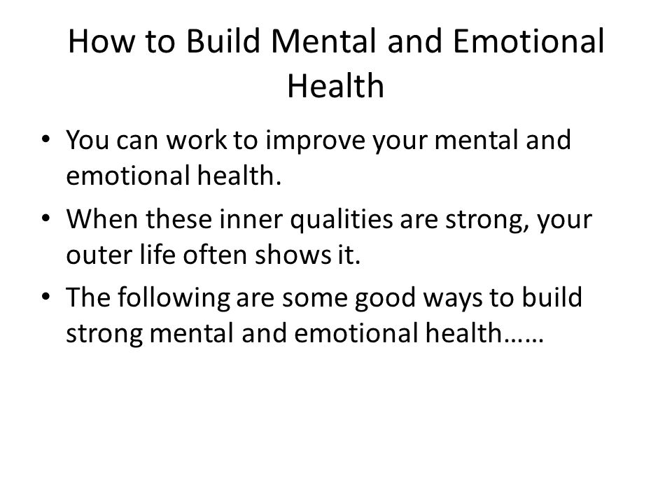 How to Build Mental and Emotional Health