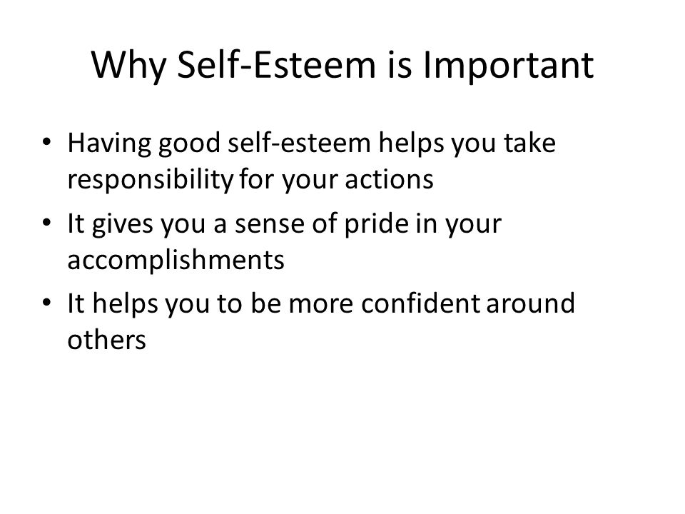 Why Self-Esteem is Important