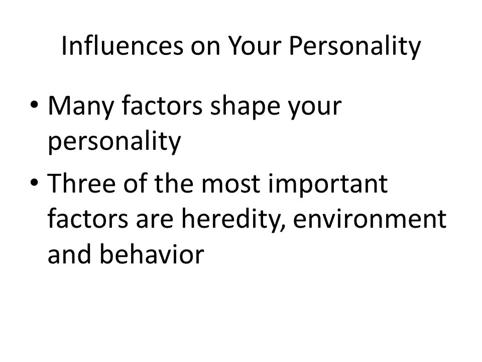 Influences on Your Personality