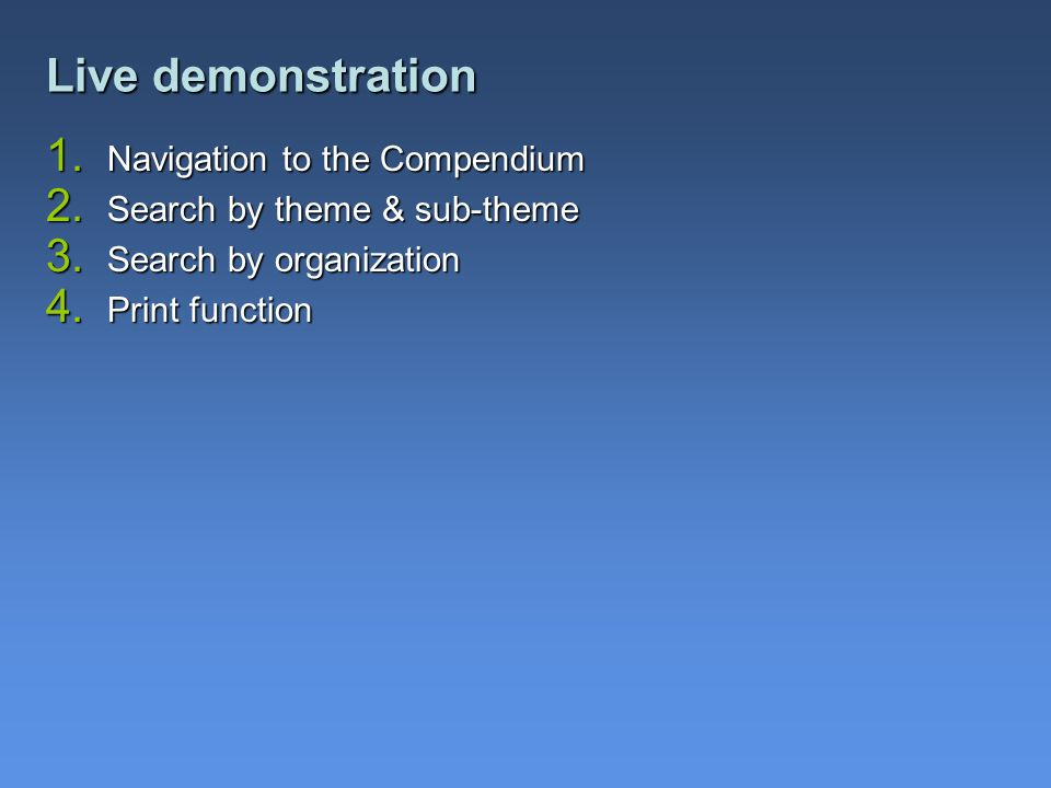 Live demonstration Navigation to the Compendium