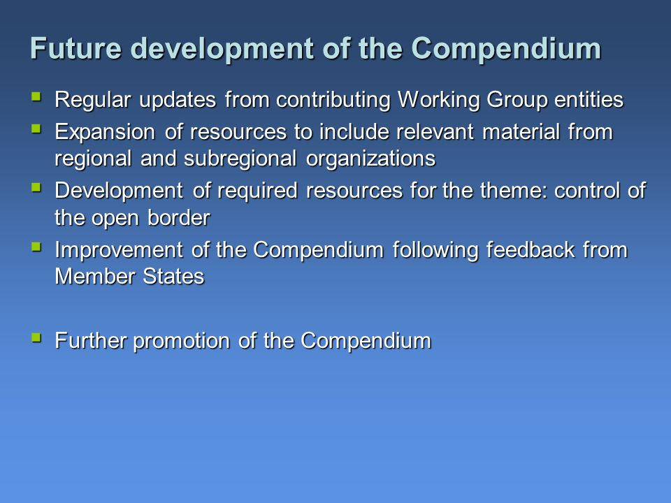 Future development of the Compendium
