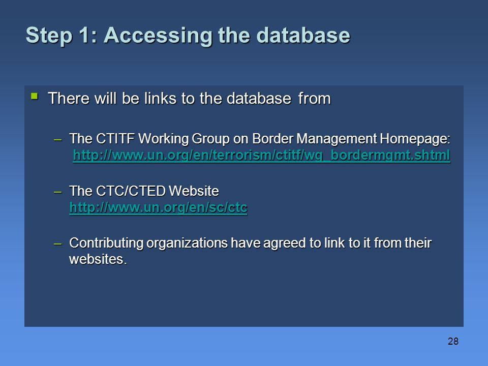 Step 1: Accessing the database
