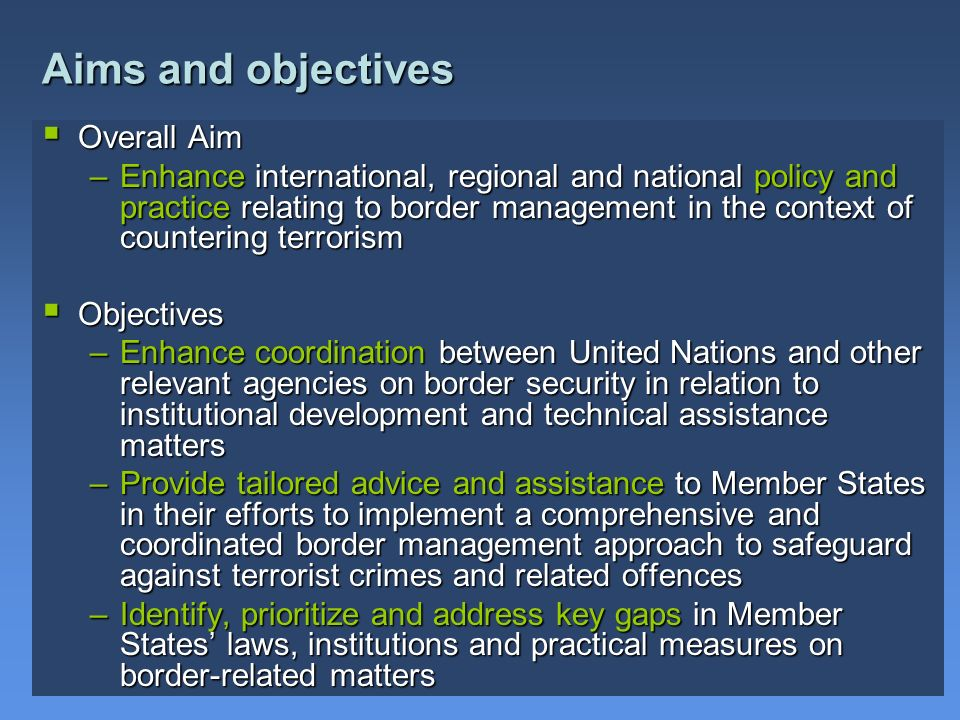 Aims and objectives Overall Aim