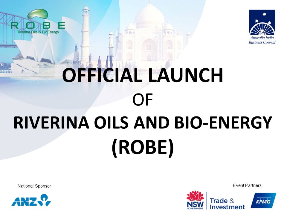 OFFICIAL LAUNCH OF RIVERINA OILS AND BIO-ENERGY (ROBE)