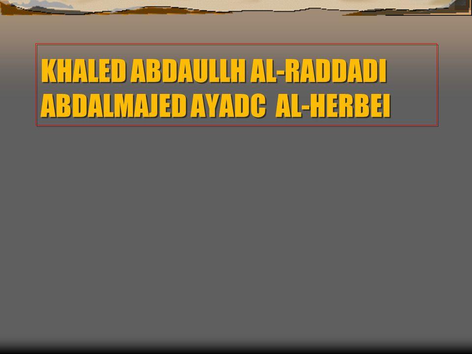 16 KHALED ABDAULLH AL RADDADI ABDALMAJED AYADC HERBEI