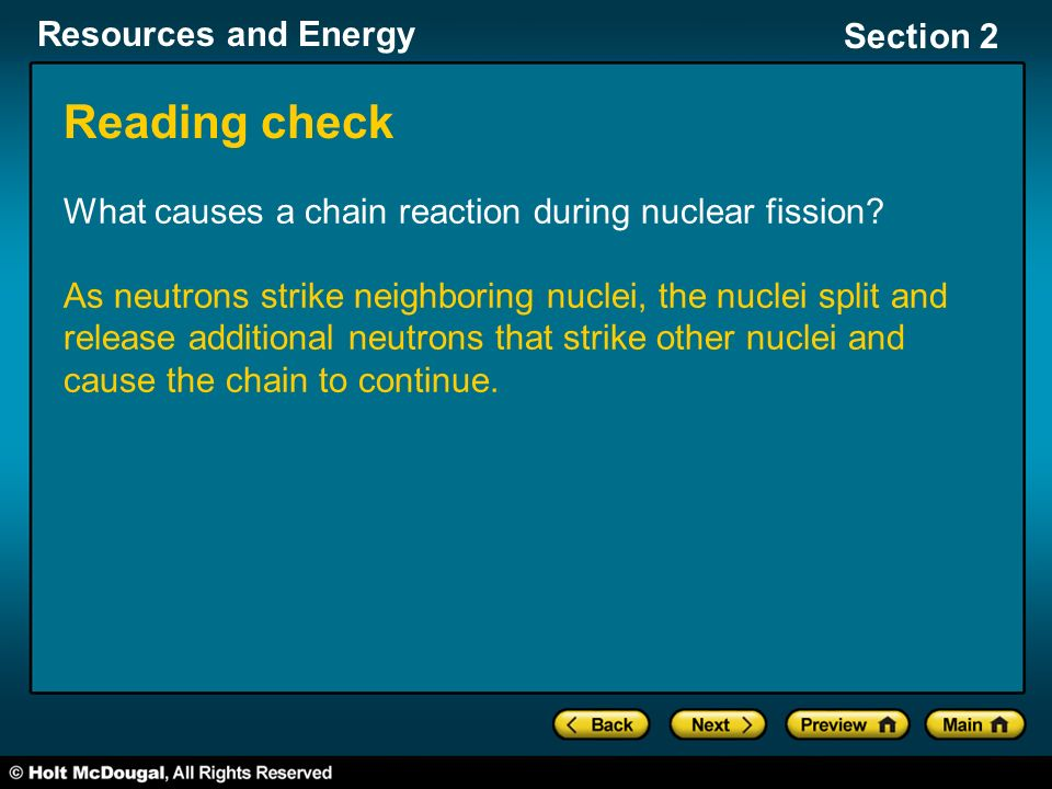 Reading check What causes a chain reaction during nuclear fission