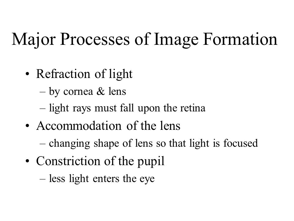 Major Processes of Image Formation